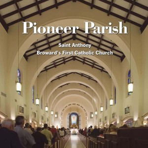 Cover for Pioneer Parish, a history of Saint Anthony Catholic church